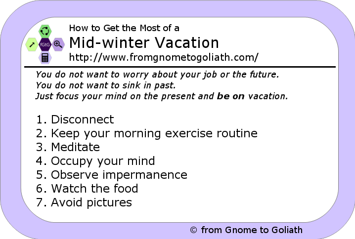 How to Get the Most of a Mid-winter Vacation