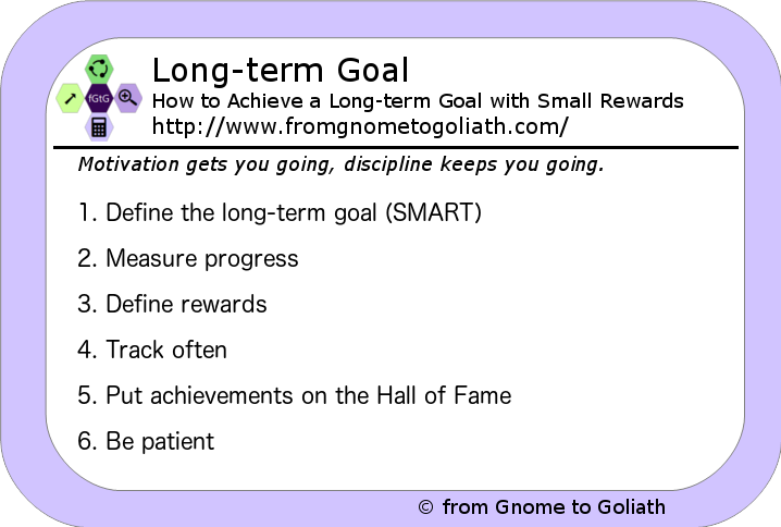 Long-term Goal with Small Rewards
